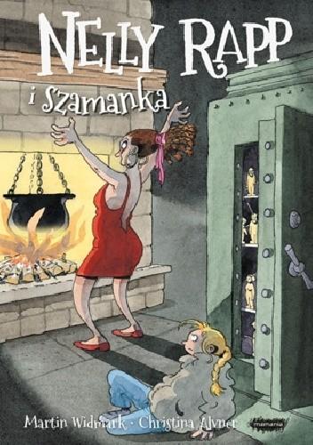 Okładka książki Nelly Rapp i szamanka