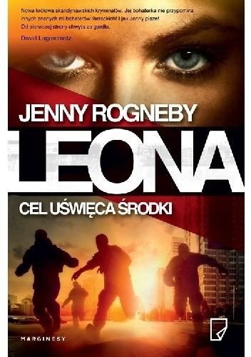 Okładka książki Leona. Cel uświęca środki