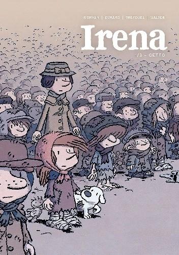 Okładka książki Irena. Tom 1: Getto