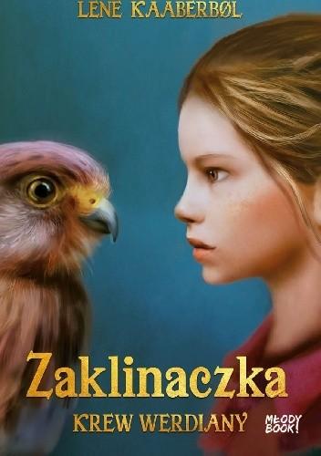 Okładka książki Zaklinaczka. Krew Werdiany