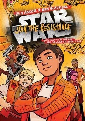 Okładka książki Star Wars: Join the Resistance