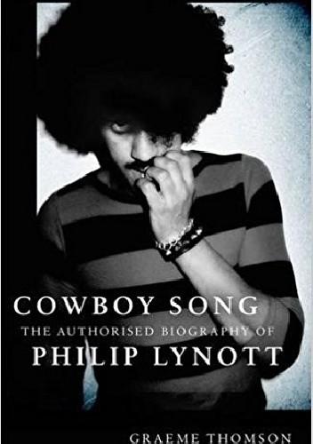 Okładka książki Cowboy Song: The Authorised Biography of Philip Lynott