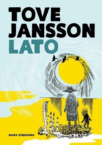 Lato Tove Jansson 4697061 Lubimyczytaćpl