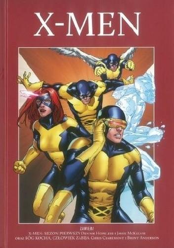 Okładka książki X-men: Sezon pierwszy/Bóg kocha, człowiek zabija