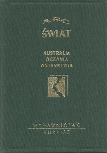 Okładka książki ABC Świat. Australia Oceania Antarktyda