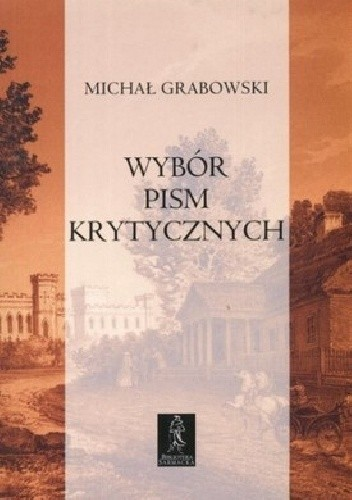 Okładka książki Wybór pism krytycznych