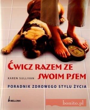 Okładka książki ćwicz razem ze swoim psem. Poradnik zdrowego stylu życia