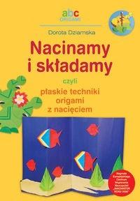 Okładka książki Nacinamy i składamy czyli płaskie techniki origami z nacięciem