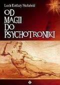 Okładka książki Od magii do psychotroniki