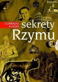 Okładka książki Sekrety Rzymu - Augias Corrado