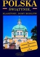 Polska. Świątynie, klasztory i domy modlitwy