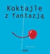 Okładka książki Koktajle z fantazją