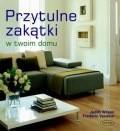 Okładka książki Przytulne zakątki w twoim domu