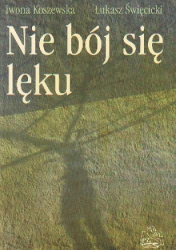 Okładka książki Nie bój się lęku