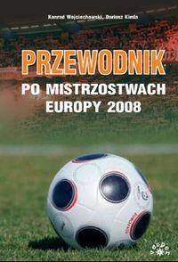 Okładka książki Przewodnik po Mistrzostwach Europy 2008