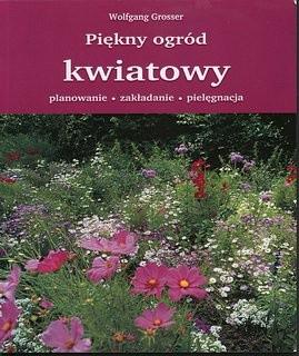 Okładka książki Piękny ogród kwiatowy