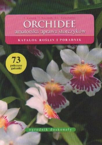 Okładka książki Orchidee. Amatorska uprawa storczyków