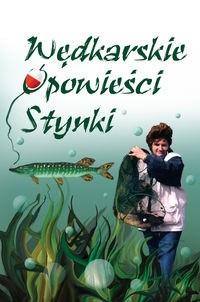 Okładka książki Wędkarskie opowieści Stynki