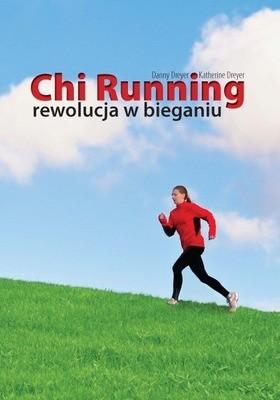 Okładka książki Chi Running rewolucja w bieganiu