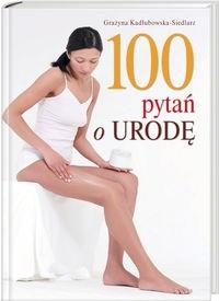 Okładka książki 100 pytań o urodę