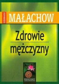 Okładka książki zdrowie mężczyzny - Małachow Giennadij