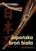 Okładka książki Japońska Broń Biała