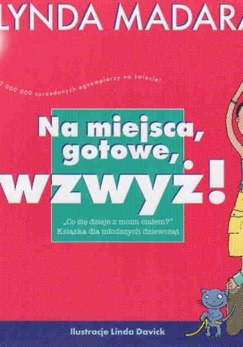 Okładka książki Na miejsca, gotowe, wzwyż!