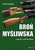 Okładka książki Broń myśliwska. Poradnik
