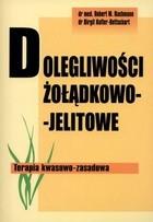 Okładka książki Dolegliwości żołądkowo-jelitowe