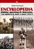 Okładka książki Encyklopedia klubów sportowych Warszawy i jej najbliższych okolic w latach 1918-39