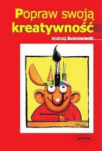Okładka książki Popraw swoją kreatywność