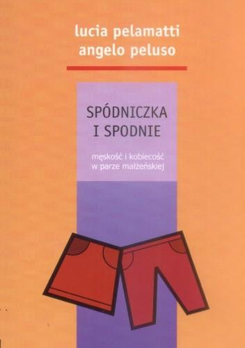 Okładka książki Spódniczka i spodnie. Męskość i kobiecość w parze małżeńskiej