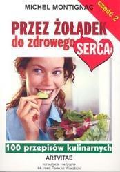 Okładka książki PRZEZ żOłąDEK DO ZDROWEGO SERCA. CZęŚć 2