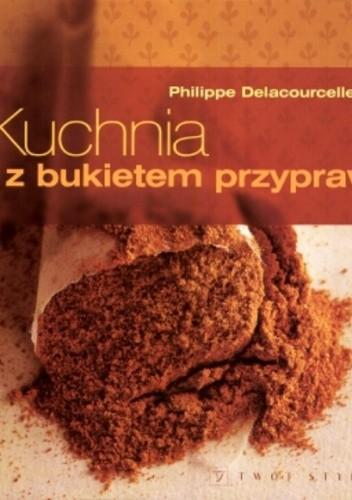 Okładka książki Kuchnia z bukietem przypraw