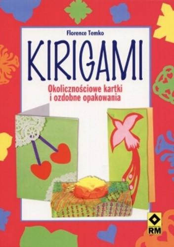 Okładka książki Kirigami. Okolicznościowe kartki i ozdobne opakowania