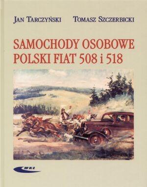 Okładka książki Samochody osobowe Polski Fiat 508 i 518