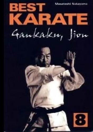 Okładka książki Best Karate 8. Gankaku, Jion