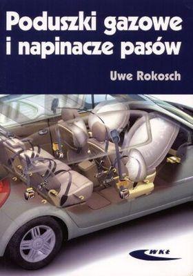Okładka książki Poduszki gazowe i napinacze pasów