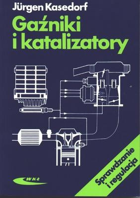 Okładka książki Gaźniki i katalizatory. Sprawdzanie i regulacja