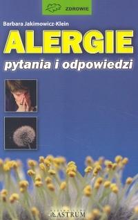 Okładka książki Alergie. Pytania i odpowiedzi