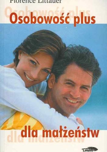 Okładka książki Osobowość plus dla małżeństw