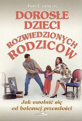 Okładka książki Dorosłe dzieci rozwiedzionych rodziców