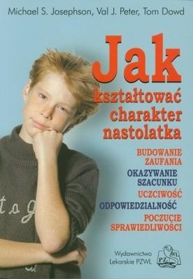 Okładka książki Jak kształtować charakter nastolatka
