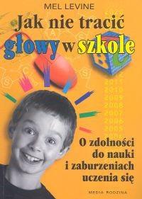 Okładka książki Jak nie tracić głowy w szkole