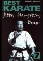 Best Karate 7. Jitte, Hangetsu, Empi
