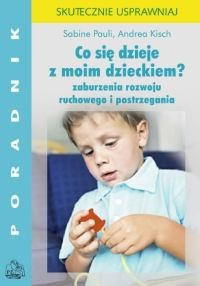 Okładka książki Co się dzieje z moim dzieckiem