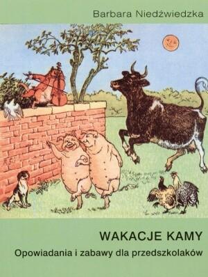 Okładka książki Wakacje Kamy. Opowiadania i zabawy przedszkolaków