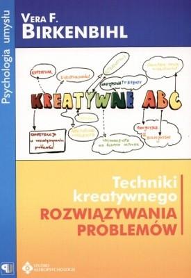 Okładka książki Techniki kreatywnego rozwiązywania problemów