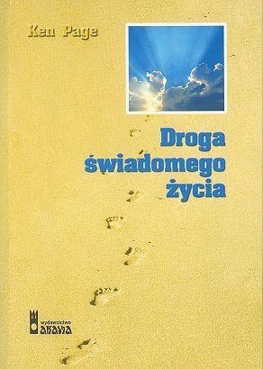 Okładka książki Droga świadomego życia