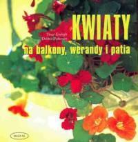 Okładka książki Kwiaty na balkony, werandy i patia
